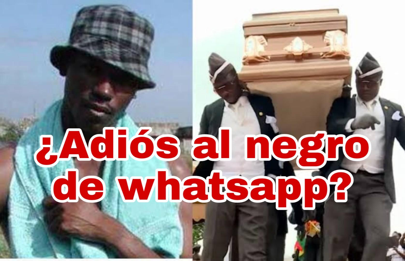 Todo listo para el entierro del negro de whatsapp